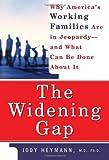 Widening Gap, Jody Heymann, 0465013090