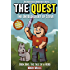 The Quest: The Untold Story of Steve, Book One: The Tale of a Hero (An Unofficial Minecraft Book for Kids Ages 9 - 12 (Preteen)