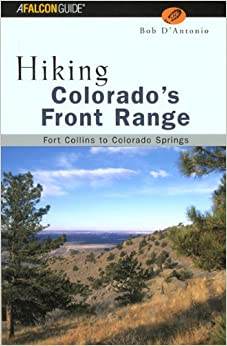 ,,TOP,, Hiking Colorado's Front Range: Fort Collins To Colorado Springs (Hiking Guide Series). stuff horario Liquid public Minha
