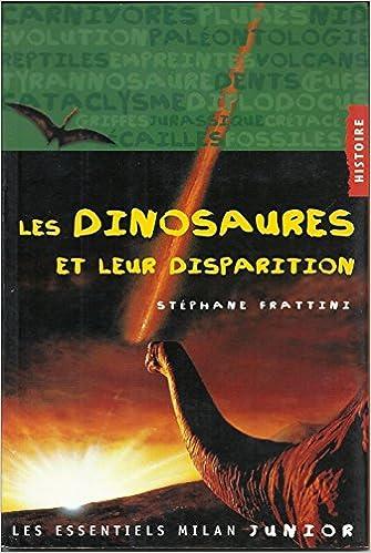 Livres gratuits en ligne Les dinosaures et leur disparition pdf