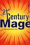 21st Century Mage, Jason Augustus Newcomb, 1578632374