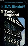 img - for TUDOR ENGLAND: 5 (PELICAN HISTORY OF ENGLAND) book / textbook / text book