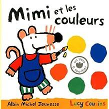 Mimi et les couleurs: Un livre à toucher