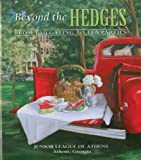 Beyond the Hedges, Junior League of Athens, 0979659000