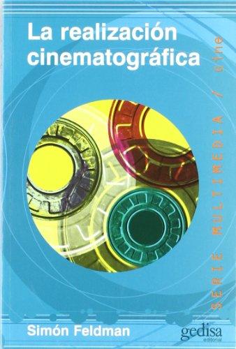 Descargar Libro La Realización Cinematográfica Simón Feldman