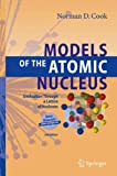 Models of the Atomic Nucleus: Unification Through a Lattice of Nucleons