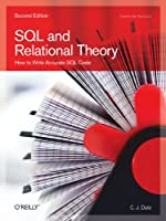 SQL and Relational Theory: How to Write Accurate SQL Code, 2nd Edition Front Cover