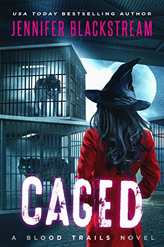 Caged (Blood Trails Book 6)