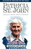 Patricia St. John Tells Her Own Story, Patricia St. John, 0971998337
