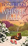 Front cover for the book Whisper Falls: A Destiny Novel by Toni Blake