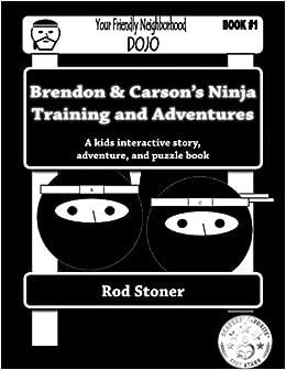 Amazon.com: Brendon & Carsons Ninja Training and Adventures ...
