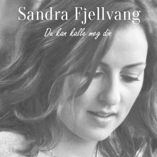 Amazon.com: Du kan kalle meg din: Sandra Fjellvang: MP3