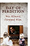 Day of Perdition, Kaelyn Hart, 0615264239