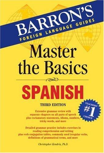 Read Online By Christopher Kendris Ph.D. - Master the Basics: Spanish (Master the Basics Series) (3rd Edition) (2007-10-16) [Paperback] pdf epub