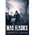 Mad Flashes