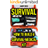 Survival: How To Build A Survival Medical Kit