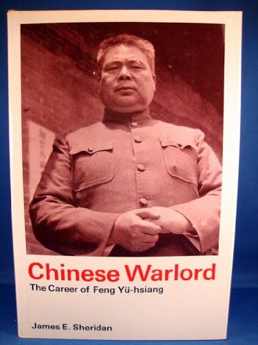 Chinese Warlord the Career of Feng Yu-Hsiang