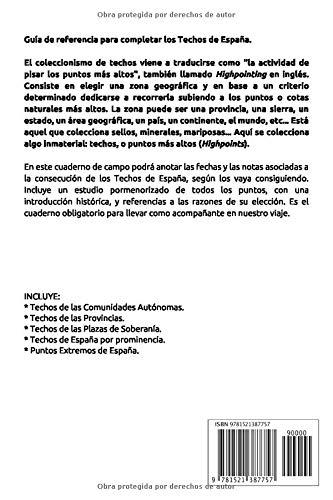 Techos y puntos extremos de España: Cuaderno de campo Guías de ...
