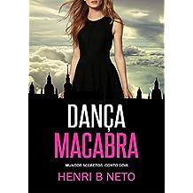 Dança Macabra: Um conto de Terra das Sombras (Mundos Secretos Livro 2)