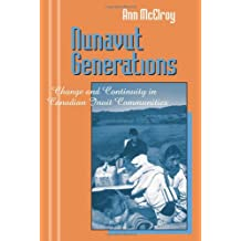 Nunavut Generations: Change and Continuity in Canadian Inuit Communities