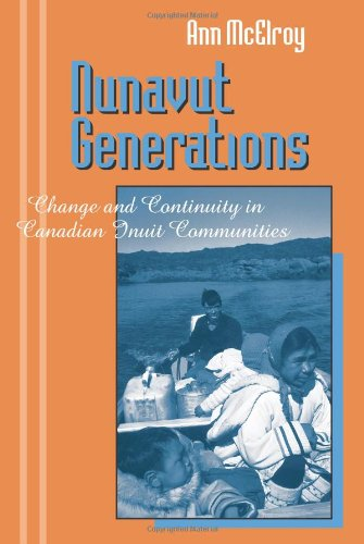 Nunavut Generations: Change & Continuity in Canadian Inuit Communities