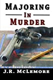 Majoring in Murder, J. McLemore, 1466449683