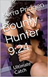 Bounty Hunter 9:24: Ultimate Catch