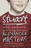 Stuart: A Life Backwards by Alexander Masters (2006-01-02)