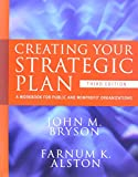 img - for Strategic Planning for Public and Nonprofit Organizations 4th Edition with Creating Strategic Plan 3rd Edition Set book / textbook / text book