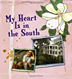 My Heart Is in the South, Sourcebooks, Inc Staff, 1402208162