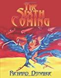 The Sixth Coming, Richard Donahue, 1452047960