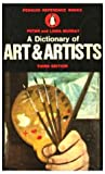 The Penguin Dictionary of Art and Artists, Peter Murray and Linda Murray, 0140510141