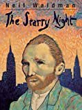 The Starry Night, Neil Waldman and Boyds Mills Press Staff, 1563977362
