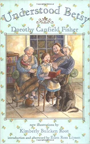 Understood Betsy: Canfield Fisher, Dorothy, Root, Kimberly Bulcken:  9780805060737: Amazon.com: Books