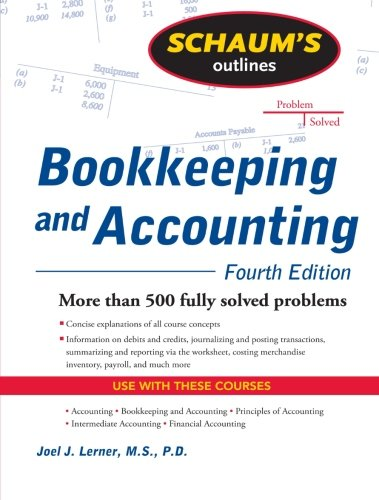 Schaums Outline of Bookkeeping and Accounting, Fourth Edition