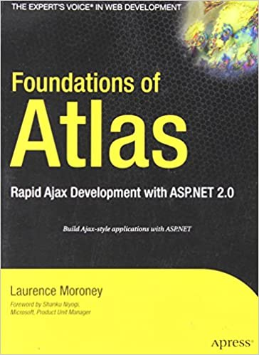 Téléchargement de livres à partir de Google Books en ligneFoundations of Atlas: Rapid Ajax Development with ASP.NET 2.0 en français PDF by Laurence Moroney