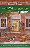 The Diva Haunts the House (A Domestic Diva Mystery)