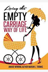 Living The Empty Carriage Way of Life (A Chapbook)