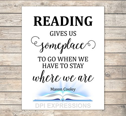 Reading Gives Us Someplace To Go - Mason Cooley Quote Art Print, Inspirational Art Print, Kids Wall Art, Unframed Print, 8