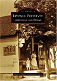 Livonia  Preserved:  Greenmead  and  Beyond   (MI)  (Images  of  America)