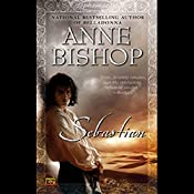 Sebastian: Ephemera, Book 1 | Anne Bishop