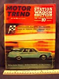 img - for 1964 64 July MOTOR TREND Magazine (Features: Test on Wagons - Chevrolet, Ford, Rambler Classic, Falcon, Chevy II, Fairlane, Plymouth, Pontiac, Dodge 440, & Rambler American.) book / textbook / text book