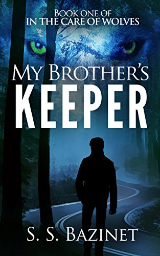 Amazon In The Care Of Wolves My Brothers Keeper Book 1