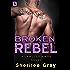 Broken Rebel: A Lawless Kings Novel