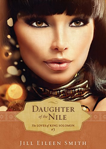 Daughter of the Nile (The Loves of King Solomon Book #3)