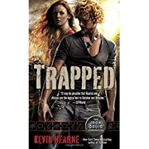 Trapped (Iron Druid Chronicles)