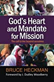 img - for God's Heart and Mandate for Mission: The call to live beyond ourselves book / textbook / text book