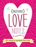 Instant Love Notes