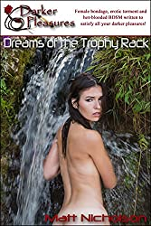 Dreams of the Trophy Rack (Red Label Short Stories - Hard Female BDSM, Breast Bondage, and Tit Torture Book 39)