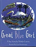 Great Blue Gert